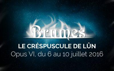 Les inscriptions pour Brumes sont ouvertes!