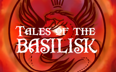 Tales of the Basilisk